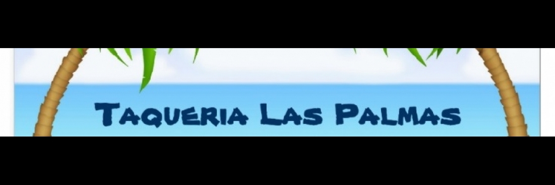 Inviten a toda la familia, amigos, vecinos y conocidos a Taqueria Las Palmas a disfrutar un rinconcito de Mexico!Invite all your family, friends, neighbors and acquaintances to Taqueria Las Palmas and enjoy a small place of Mexico!