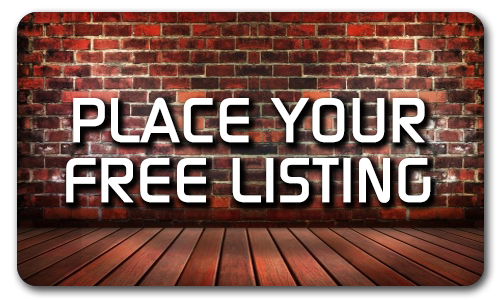 CLICK HERE TO PLACE YOUR FREE LISTING